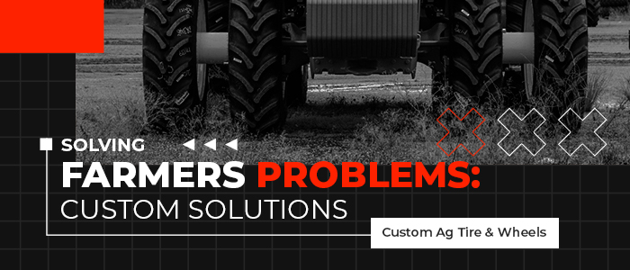 Solve Farming Problems with Custom Wheels and Tires